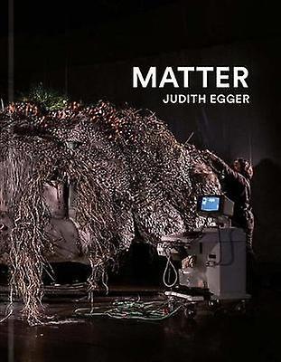 Judith Egger - Matter by Judith Egger - 9783903131705 Book