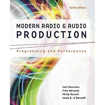 Modern Radio and Audio Production by Frank Messere