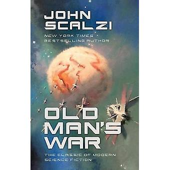 Old Man's War by John Scalzi - 9780765394859 Book
