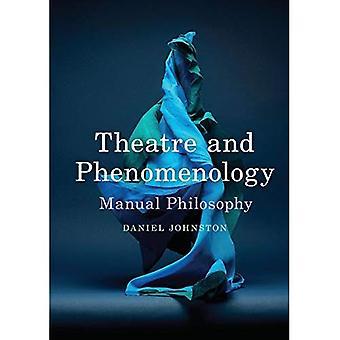 Teatro y Fenomenología: Filosofía Manual