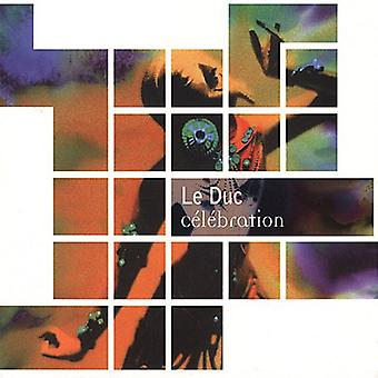 -Le-Duc - importación de USA de celebración [CD]
