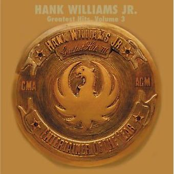 Hank Williams Jr - Hank Williams Jr: Vol. 3-Greatest Hits [CD] USA import