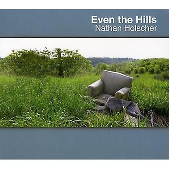 Nathan Holscher - även Hills [CD] USA import