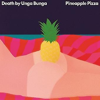 Død af Unga Bunga - ananas Pizza [CD] USA import