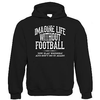 Life Without Football Mens Funny Hoodie (S to 5XL)