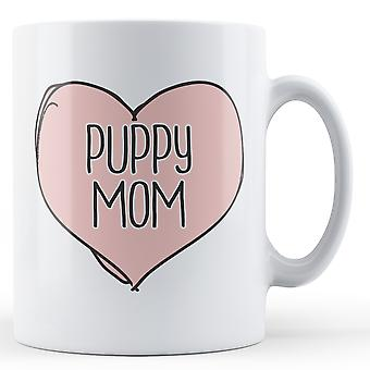 Puppy Mom - Printed Mug