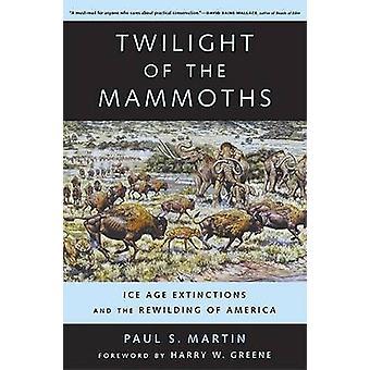 Crepúsculo dos Mammoths - extinções da era glacial e o retorno ao natural do Am