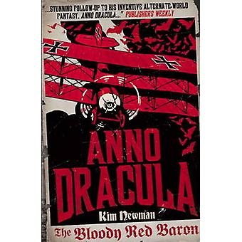 Anno Dracula - Bloody Red Baron by Kim Newman - 9780857680846 Book