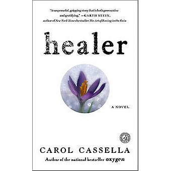 Healer av Carol Wiley Cassella - 9781416556145 bok