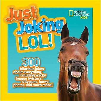 National Geographic Kids Just Joking Lol - 9781426328466 Book