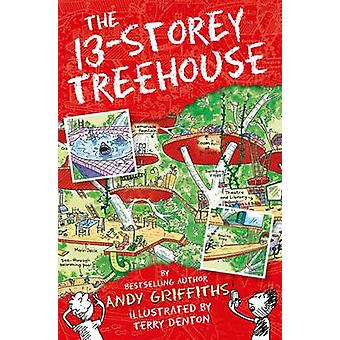 The 13-Storey Treehouse (Main Market Ed.) by Andy Griffiths - Terry D