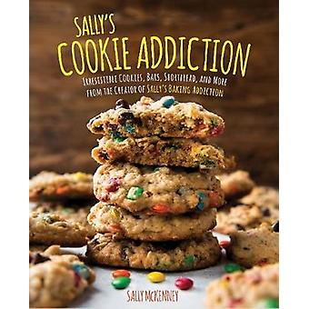 Sally's Cookie Addiction - Irresistible Cookies - Cookie Bars - Shortb