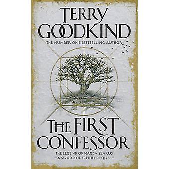 Pierwszym spowiednikiem - Prequel przez Terry Goodkind - 9781784971991 Bo