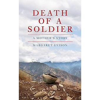 Death Of A Soldier by Margaret Evison - 9781849544498 Book