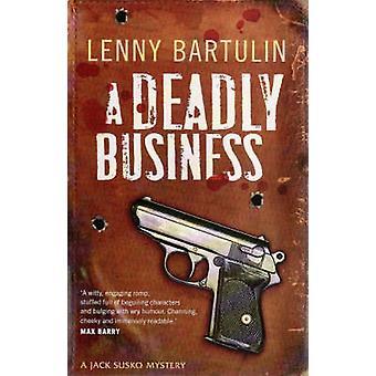 En dödlig Business - ett Jack Susko mysterium av Lenny Bartulin - 978192137