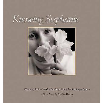 Sachant Stephanie par Stephanie Byram - Charlee Brodsky - Charlee Brod