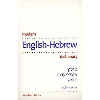 Modern English-Hebrew Dictionary by Avraham Zilkha - 9780300090055 Bo