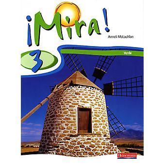 Mira 3 Verde leerling boek - 3 door Anneli McLachlan - 9780435391645 boek