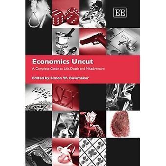 Economie Onbesneden - A Comprehensive Guide to Life - dood en tegenslag (N
