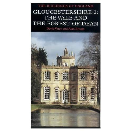 Gloucestershire  Vale and Forest of Dean Pt. 2 (Pevsner Buildings of England)