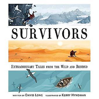 Overlevenden: Buitengewone verhalen uit het Wild en daarbuiten