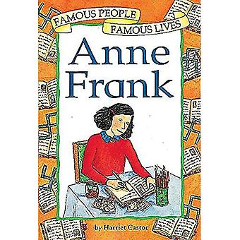 Anne Frank (Famous People Famous Lives) [Illustrated]