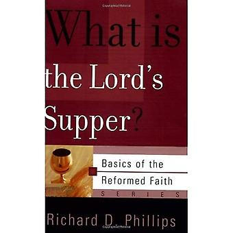 What Is the Lord's Supper? (Basics of the Reformed Faith)