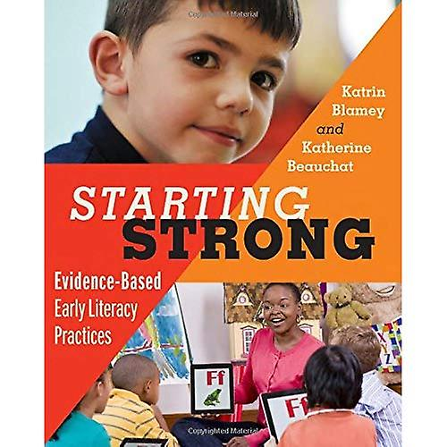 Starting Strong  Evidence-Based Early Literacy Practices