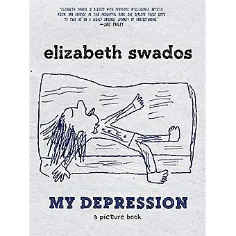 My Depression : A Picture Book