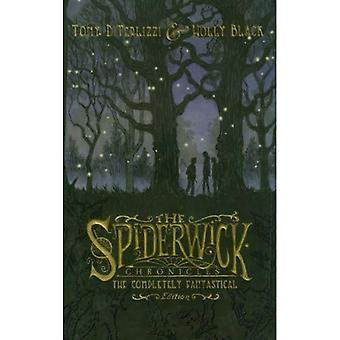 Spiderwick Chronicles: Field Guide; the Seeing Stone; Lucinda's Secret; the Ironwood Tree; the Wrath of Mulgarath: The Completely Fantastical Edition