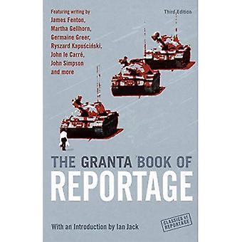 Le livre de Granta du Reportage (classiques du Reportage)