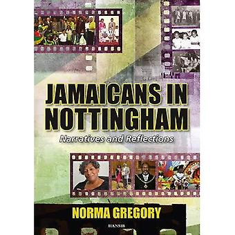 Jamaicans in Nottingham : Narratives and Reflections