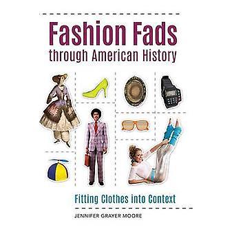 Mode modeluner gennem amerikansk historie montering tøj ind i kontekst af Moore & Jennifer