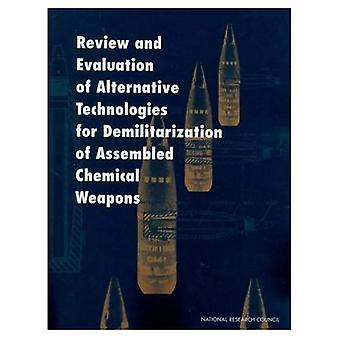 Review and Evaluation of Alternative Technologies for� Demilitarization of Assembled Chemical Weapons