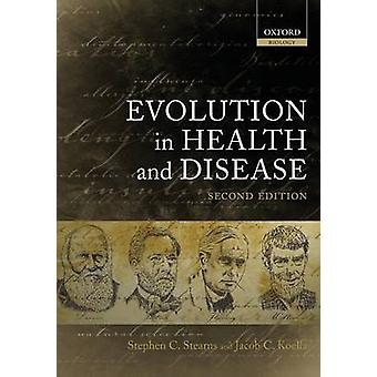 Evolution in Health and Disease by Stearns & Stephen C.