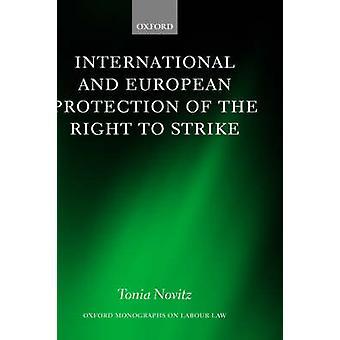 Internazionale ed europeo di protezione del diritto di sciopero dei Novitz & Tonia