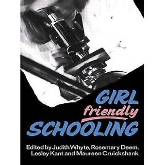 Girl Friendly Schooling by Whtye & Judith