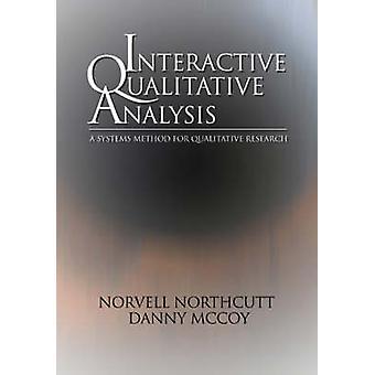 Analisi qualitativa interattiva A metodo di sistemi per la ricerca qualitativa di Northcutt & Norvell