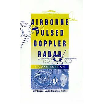 Airborne Pulsed Doppler Radar by Morris & Guy V.