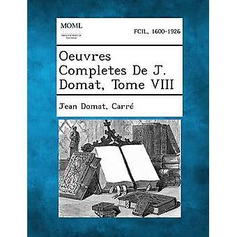 Oeuvres fullfører De J. Domat Tome VIII av Domat & Jean