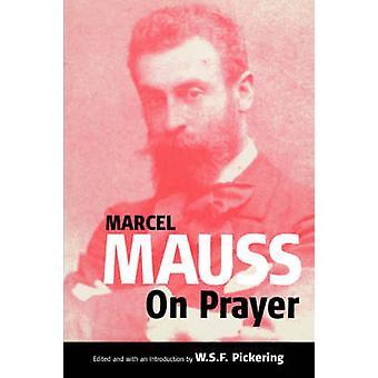 Über das Gebet von Mauss & Marcel