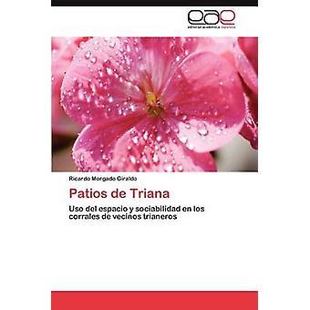 Patios de Triana by Morgado Giraldo & Ricardo