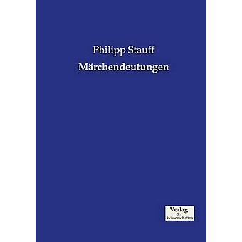 Mrchendeutungen by Stauff & Philipp