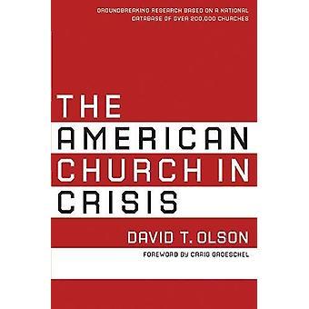 Den amerikanska kyrkan i kris - banbrytande forskning baserat på en Nat