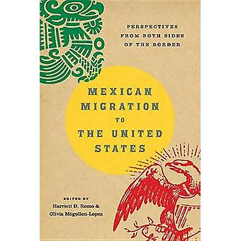 Mexican Migration to the United States - Perspectives from Both Sides