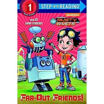 Far-Out Friends! (Rusty Rivets) by Delphine Finnegan - 9781524768010