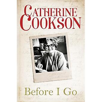 Before I Go by Catherine Cookson - 9781612184210 Book