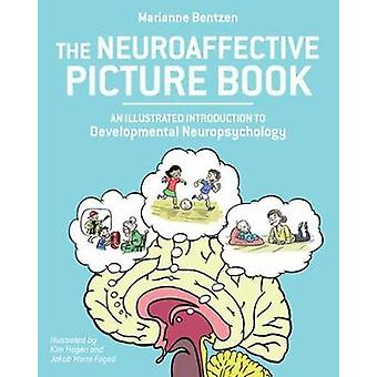 Neuroaffective Picture Book - An Illustrated Introduction to Developme