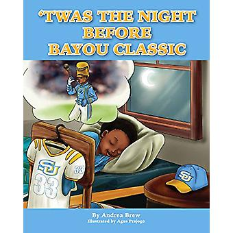 Twas the Night Before Bayou Classic by Andrea Brew - Agus Prajogo - 9
