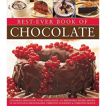Best-Ever Book of Chocolate - Luxurious Treats for Total Indulgence - 1